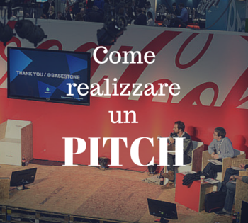 Come realizzare un pitch