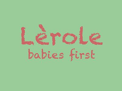 Lèrole – Babies First